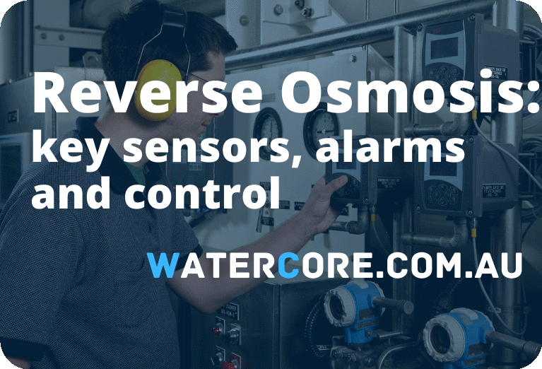 Reverse Osmosis key sensors and alarms